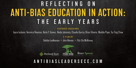 Reflecting On Anti-bias Education in Action: Film Screening and Discussion tickets