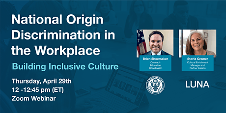 National Origin Discrimination in the Workplace—Building Inclusive Culture tickets