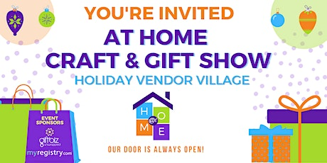 At Home Craft & Gift Show - Holiday Vendor Village tickets