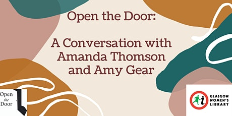 Open the Door: In Conversation: Amanda Thomson and Amy Gear tickets