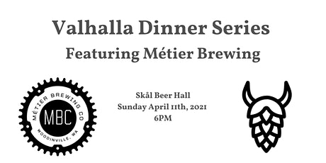 Valhalla Dinner Series Featuring Métier Brewing tickets