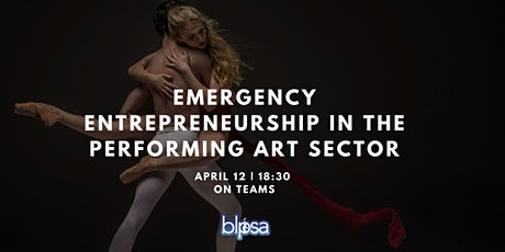 Emergency entrepreneurship in the performing arts sector tickets