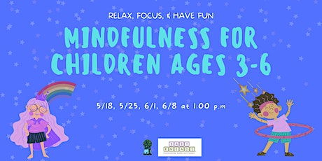 Mindfulness for Children Ages 3-6 tickets