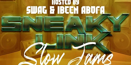 Sneaky Link Slow Jams tickets