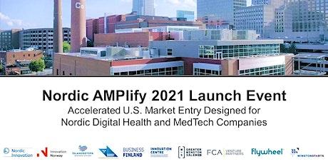 Nordic AMPlify 2021 Launch Webinar: Accelerated U.S. Market Entry tickets