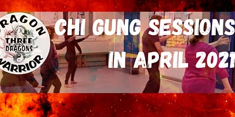 Three Dragons White Dragon Chi Gung Sessions in April 2021 tickets