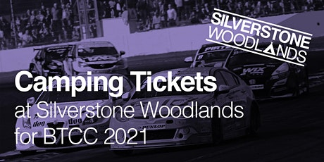 Camping at Silverstone Woodlands - British Touring Car Championships tickets