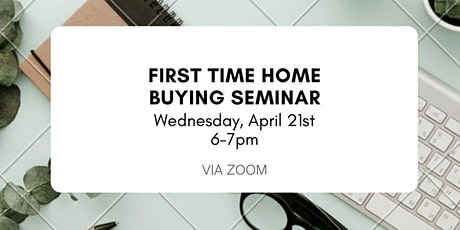 Virtual First Time Home Buying Seminar tickets