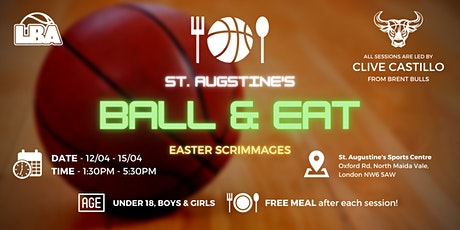 U18 Ball & Eat Easter Scrimmages @ St Augustine's - Holiday Basketball tickets