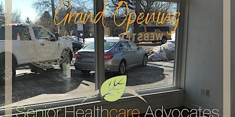 Senior Healthcare Advocates - Grand Opening! tickets