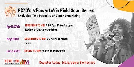 FCYO's #PowertoWin Field Scan Series tickets