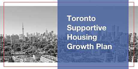 Sector Information Session – Toronto Supportive Housing Growth Plan tickets