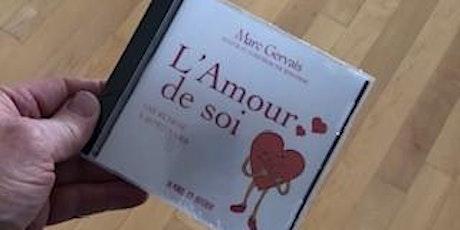 Recevez ce disque compact : L'AMOUR DE SOI (Texte de Marc Gervais) 28$ billets