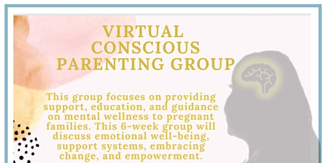 Virtual  Conscious Parenting Group- Expecting families only tickets