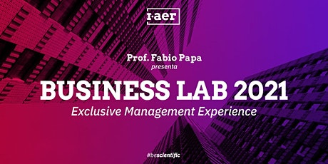 BUSINESS LAB | Exclusive Management Experience billets