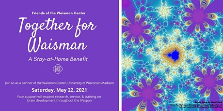 2021 Together for Waisman Stay-at-Home Benefit tickets