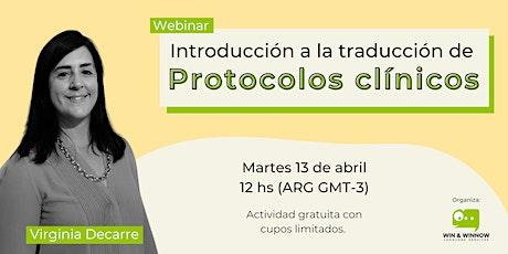 Webinar: Introducción a la traducción de protocolos clínicos entradas