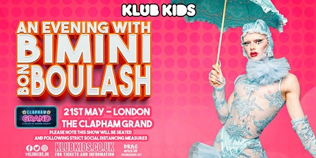 Klub Kids London Presents: BIMINI BON BOULASH - EARLY SHOW  (+14) tickets