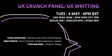UX Crunch Panel:  UX Writing tickets