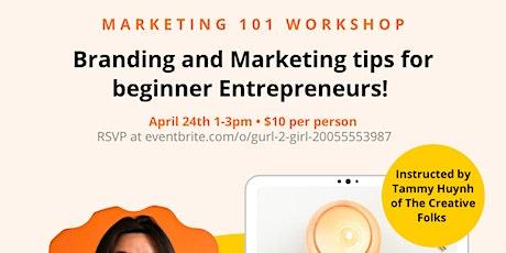Marketing 101 Workshop • Beginner Business Class tickets