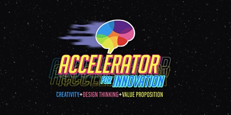 Accelerator for Innovation - Achieve more and make more of an impact! tickets