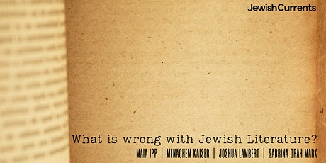 What Is Wrong with Jewish Literature? tickets