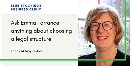 Blue Stockings Clinic: ask Emma about choosing a legal structure? tickets