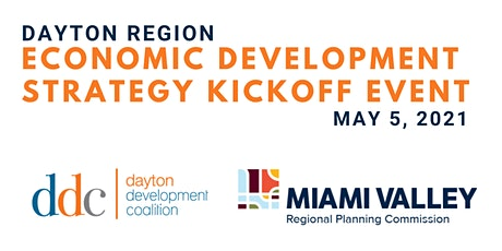 Dayton Region Economic Development Strategy Kickoff Event tickets