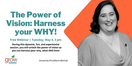The Power of Vision: Harness Your WHY! tickets
