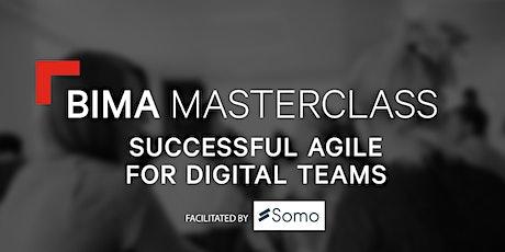BIMA Masterclass | Successful Agile for Digital Teams biglietti