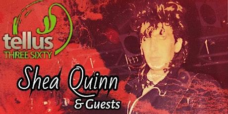 Shea Quinn & Guests tickets