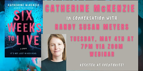 LAUNCH: Catherine McKenzie in conversation with Randy Susan Meyers tickets