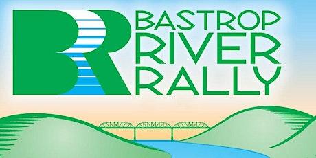 2021 Spring Bastrop River Rally - Apr 25 tickets