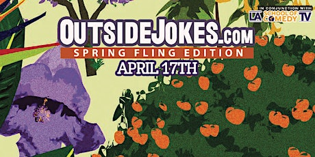 Outside Jokes Presents: Spring Fling! tickets