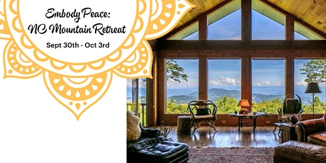 Embody Peace:  NC Mountain Retreat tickets