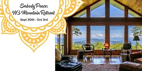 Embody Peace:  NC Mountain Retreat tickets