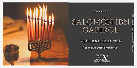 Charla: Salomón Ibn Gabirol y  La Fuente de la Vida entradas