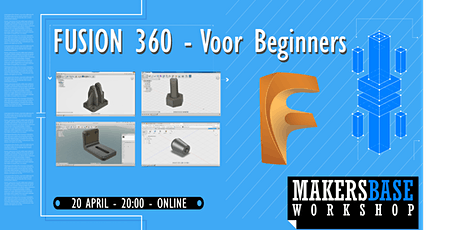 Fusion 360  voor beginners - Online Workshop (16+) tickets