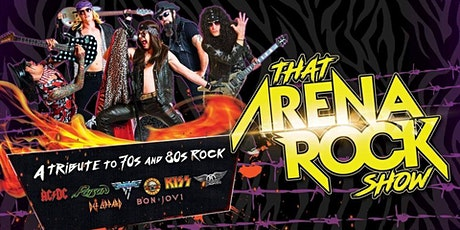 That Arena Rock Show! tickets