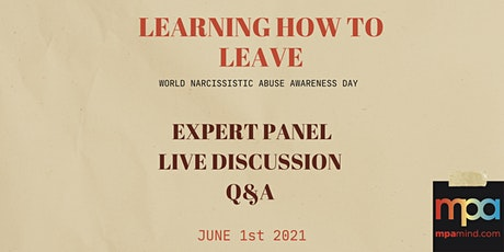 Learning How To Leave - Expert Panel - Narcissistic Abuse Awareness Day tickets