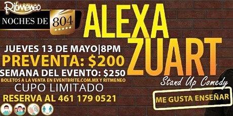 Alexa Zuart | Stand Up Comedy | Celaya boletos