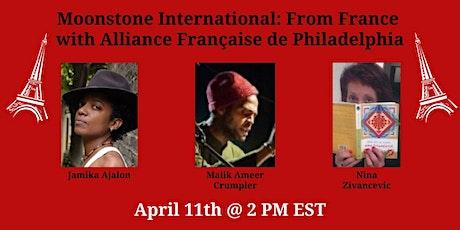 Moonstone International: France with Alliance Française de Philadelphie tickets