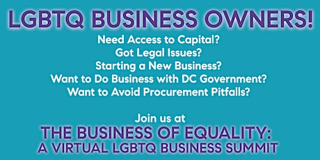The Business of Equality: A Virtual LGBTQ Business Summit tickets