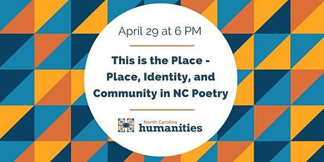 This is the Place - Place, Identity, and Community in NC Poetry tickets