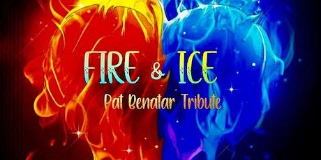 Fire & Ice~Pat Benatar trib wsg Wisher~ Frame 42 tickets