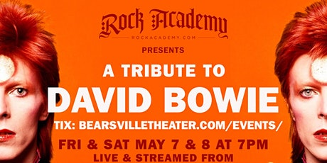 Rock Academy Presents 'A Tribute to David Bowie'  LIVESTREAM tickets