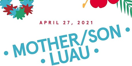 Mother/Son Luau tickets