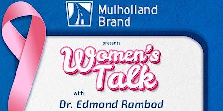 Women's Talk with Dr. Edmond Rambod tickets