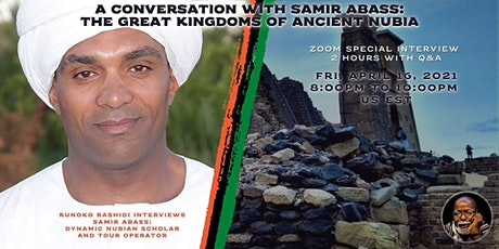 Authentic Voices: A Conversation With Nubian Scholar, Samir Abass tickets