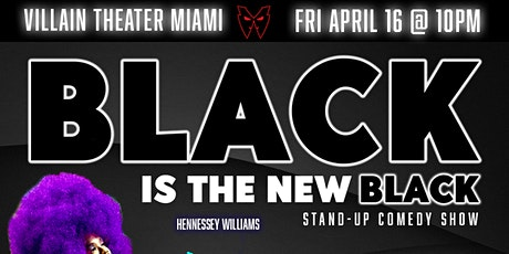Black Is The New Black Stand-Up Comedy Show tickets
